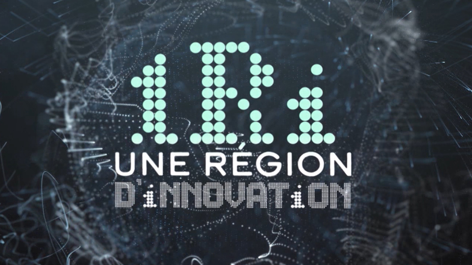 Une région d'innovations